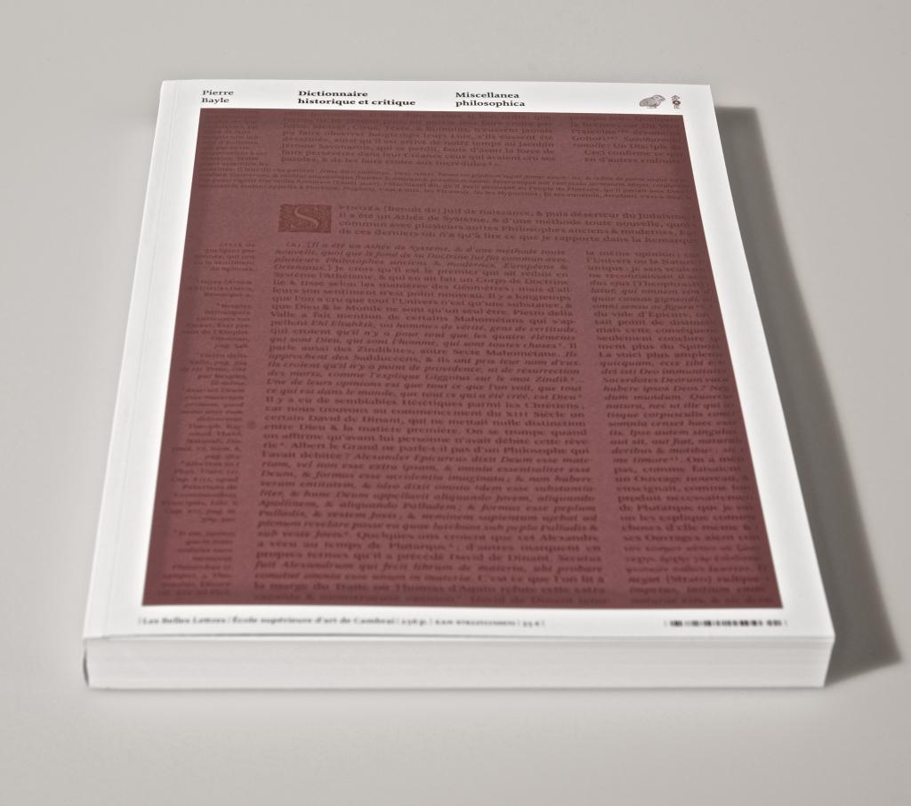 Dictionnaire Historique et Critique de Pierre Bayle, Les Belles Lettres. École Supérieure d'art & de communication, Ésac Cambrai.