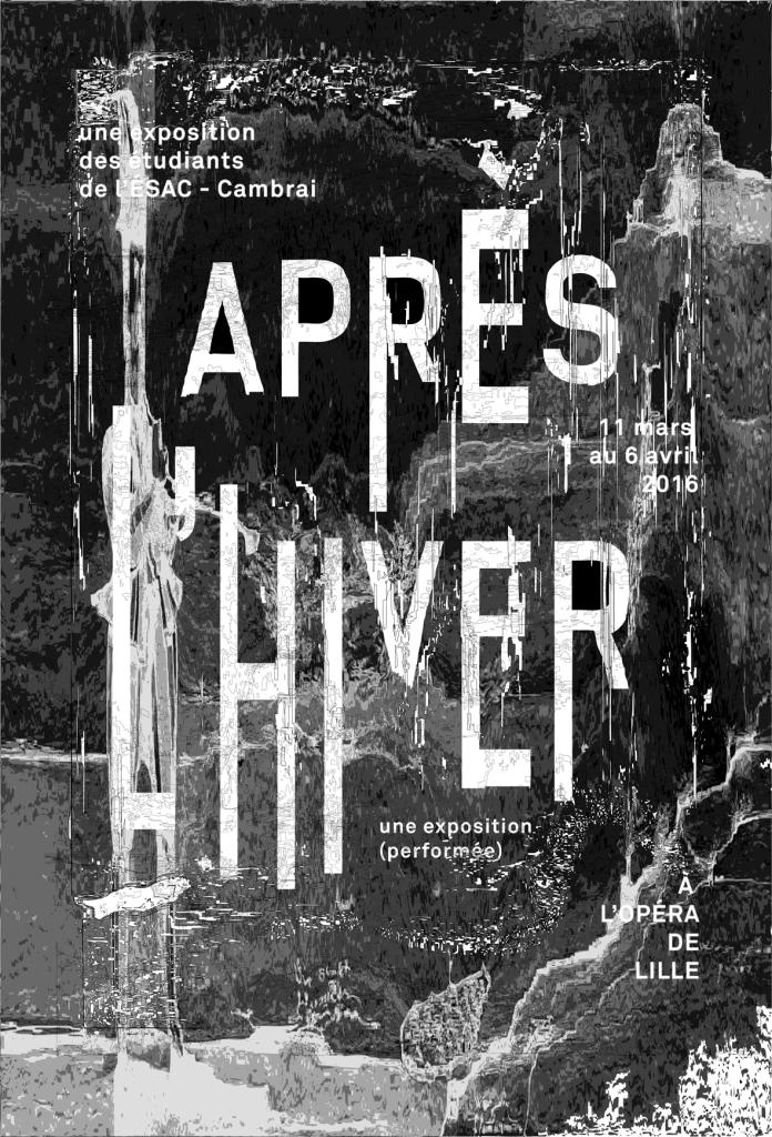 Après l'hivre, Arc Opéra, Esac Cambrai, Design Graphique, Gilles Dupuis